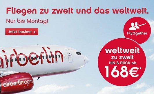 Airberlin flieg zu zweit un das Weltweit. (2 Personen) viele Angebote