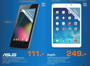 [Saturn Chemnitz ]  Nexus 7 16GB  111€  /   Apple  iPad mini  249€