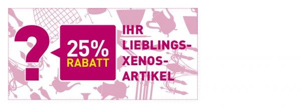 Xenos - 25% auf einen Artikel nach Wahl