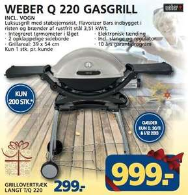 Dänemark [Lokal]: Weber Grill Q220 mit Stand für 999 Kronen (ca. 134€) und weitere Modelle sowie Zubehör ab 30.11.2013