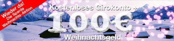 100 Euro Weihnachtsgeld f. kostenloses Sparda Konto+4,5% Zinsen für bis zu 520 Euro
