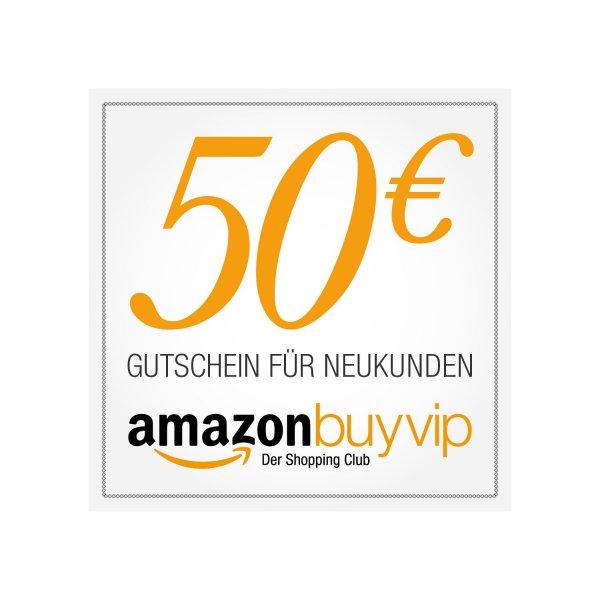 Cyber Monday - Amazon BuyVip 50€ Gutschein für 30€(Neukunden)