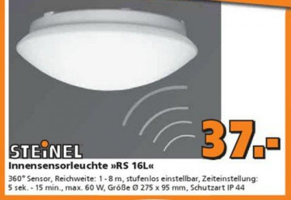 Steinel Innensensorleuchte RS 16L bei Globus/Digitalo 37,- ergo Preisgarantie Hornbach 33,30/33,20