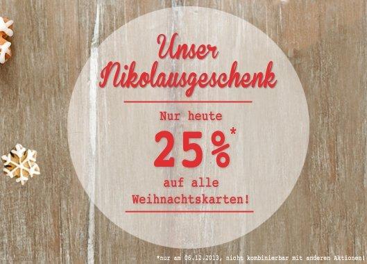 25% Rabatt auf alle Weihnachtskarten am heutigen Nikolaustag
