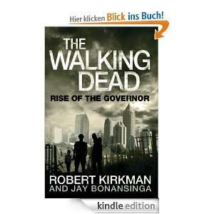 Alle 3 The Walking Dead Bücher: Rise of the Governor, Road to Woodbury & Fall of the Governor als Kindle Book [Englisch]