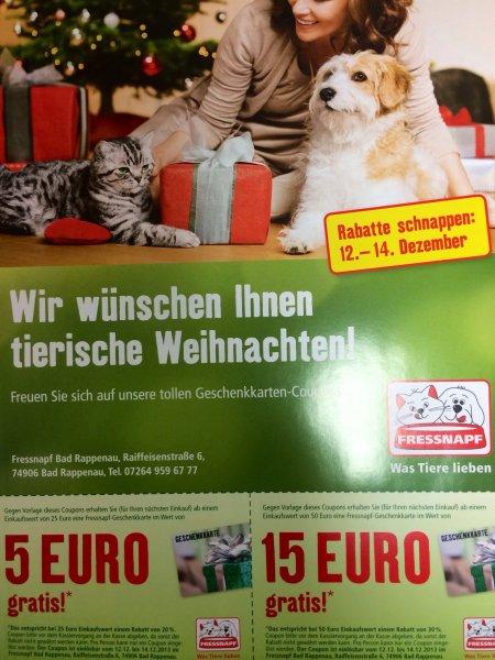 [Lokal] Fressnapf Bad Rappenau - Weihnachtsaktion Geschenkkarten  - bis zu 30% möglich!