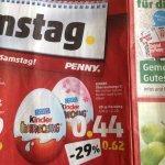 Kinder Überraschung Ü-Ei bei Penny  am Framstag den 20.12 0,44€