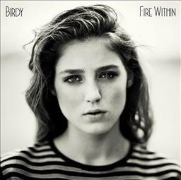 [Media Markt Online] Birdy - Fire Within (Essential Edition) als MP3-Download für nur 4,99€