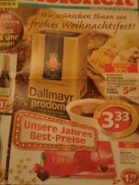 [Lokal E-Reichelt] Dallmayr prodomo für 3,33€, Ritter Sport 0,59€ ...