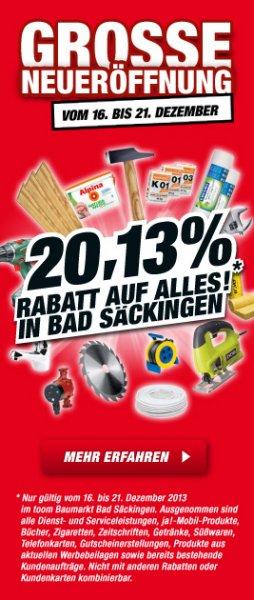 LOKAL | toom - Baumarkt 79713 BAD SÄCKINGEN - 20,13 % auf alles*