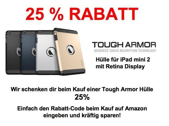 25% Rabatt auf eine Tough Armor Hülle von Spigen fürs iPad mini