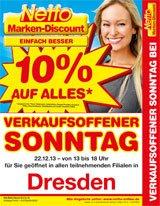 [Lokal] Dresden: Netto-Markendicount 10% Rabatt auf alles am Verkausoffenen Sonntag 22. Dez