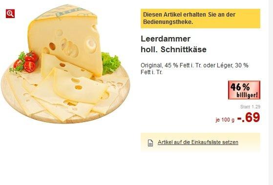 [Offline] Leerdamer Orginal oder Léger 100g für 0,69€ EDIT: Ist abgelaufen, war letzte Woche...