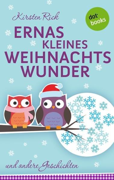 [buch.de/thalia.de][ebook] Ernas kleines Weihnachtswunder