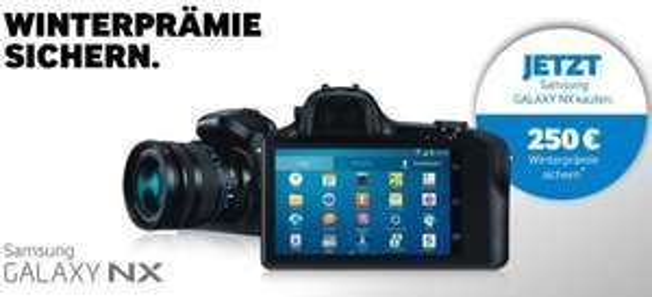 250€Cashback auf Samsung GALAXY NX-Kamera