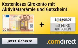 comdirect kostenloses Girokonto mit 50€ Prämie + 50€ Amazon Gutschein+ 12,5€ Kunden werben Kunden