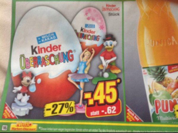 Kinder Überraschung Ü-Ei nur am 04.01.14 für 0,45€ bei Netto ohne Hund