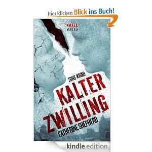 [Kindle] Kalter Zwilling - Catherine Shepherd für nur 0,99 €