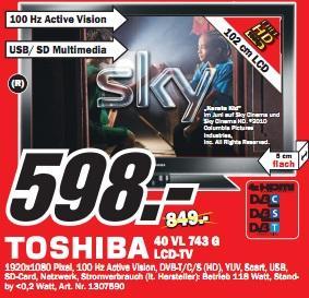 """Media Markt S-Vaihingen: Toshiba 40VL743G (40"""" LED, Triple-Tuner, WLAN, 100Hz) für 598€ und andere gute Preise!"""