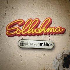 Sollichma [+video] Phrasenmäher   ---  Gratis bei MP3 Feuerwerk von Amazon