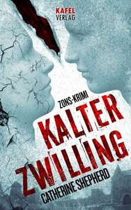 [Amazon.de Kindle] Catherine Sheperd - Kalter Zwilling