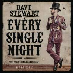 Amazon MP3: gratis SONG DES TAGES: Dave Stewart feat. Martina McBride - Every Single Night (Remixes) [+video]