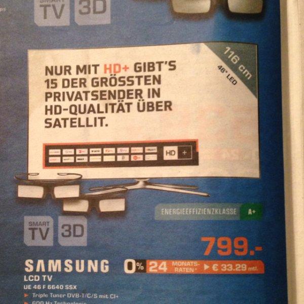 (Lokal) Samsung LCD TV UE 46 F 6640 SSX Saturn Frankfurt/Main, Offenbach, Neu-Isenburg