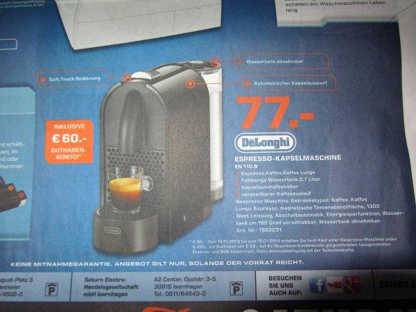 Lokal Saturn Hannover  DeLonghi EN 110.B Nespresso  Espresso Kapselmaschine 77,- €  + 60,- Guthaben