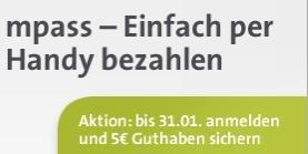 mpass 5€Startguthaben Aktion bis zum 31.1.2014