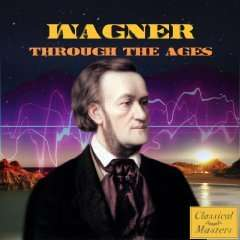 Amazon MP 3 Album:  Richard Wagner -  Wagner Through the Ages Nur 1,53 €