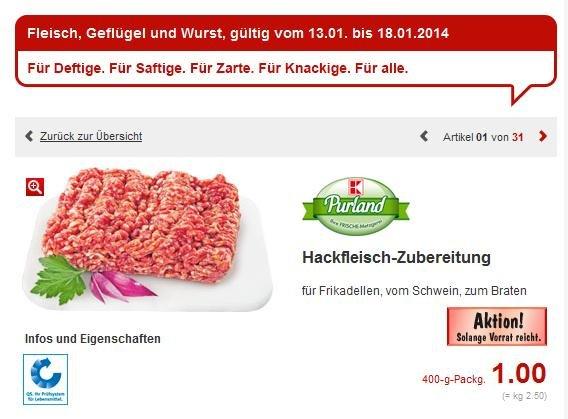 (Lokal??? Wetzlar) Kaufland 1 KG Hackfleisch vom Schwein 2,50 Euro!