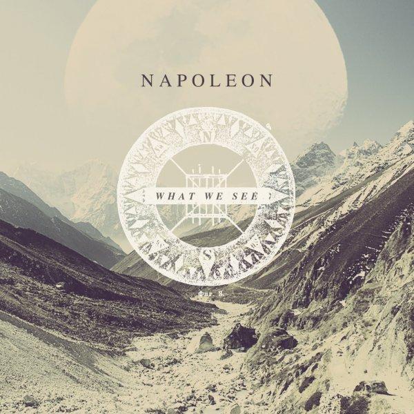 """[Musik] Napoleon (UK-Hardcore) bietet die EP """"What we see"""" zum kostenlosen Download"""