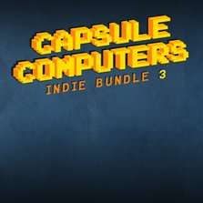Capsule Computers Indie Bundle 3 @ groupees.com [Desura / Steam / DRMFree]