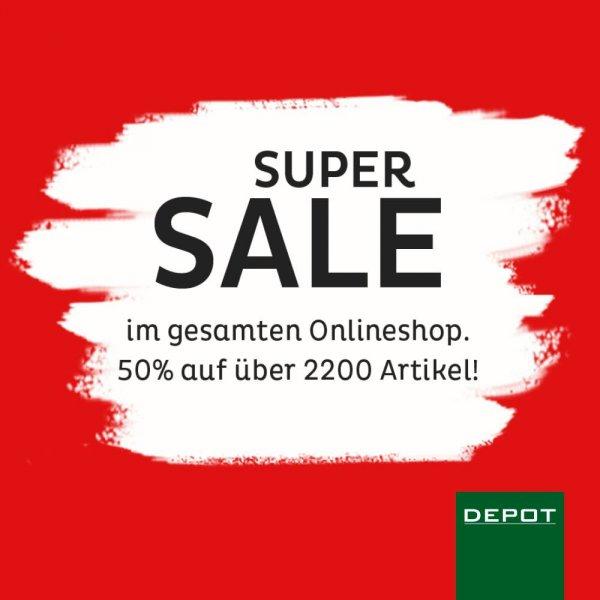 DEPOT 50% AUF über 2200 Artikel IM ONLINE SHOP SUPER SALE