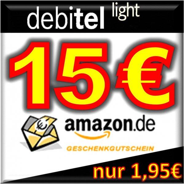 debitel light + 15,00 EURO AMAZON Gutschein für nur 1,95€
