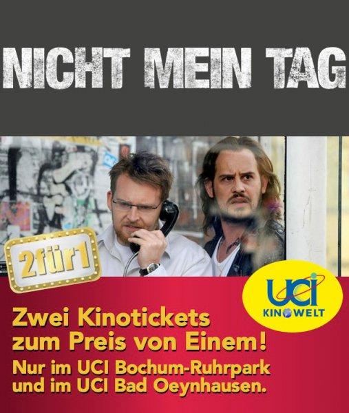 """[Loka] UCI Bochum / Bad Oeynhausen. 2:1 Ticket (1 Kaufen, 1 Gratis) für """"Nicht mein Tag"""""""
