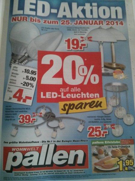 [Lokal Würselen] 20% auf LED Leuchten bei Pallen, ab 4€