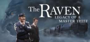 [Steam] The Raven - Legacy of a Master Thief