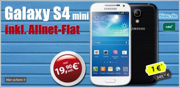 Gratis galaxy S4 mini + Allnet + Internet Flat nur 19,90€ im Monat
