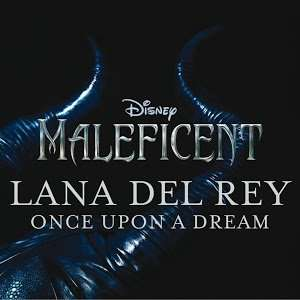 Lana Del Ray - Once Upon a Dream Soundtrack Gratis @Google Play