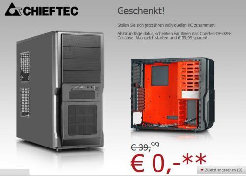 Chieftech Gehäuse (40€) bei PC-Zusammenstellung geschenkt!