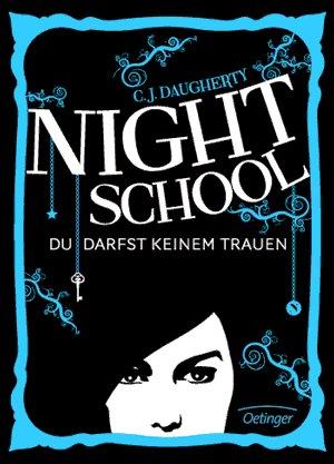 Kostenloses Buch + Hörbuch ( Night School. Du darfst keinem trauen) [iOS]