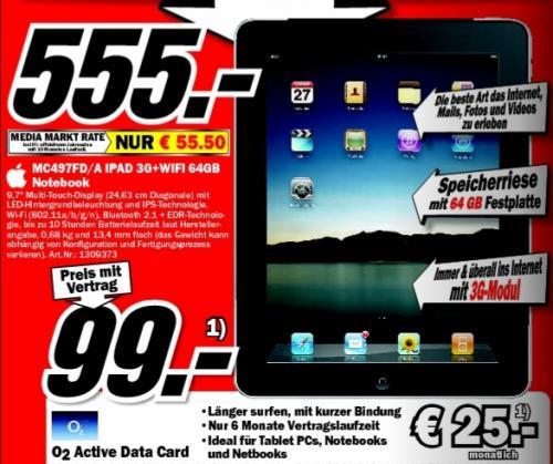 Media Markt Braunschweig: iPad MC497FD/A 64GB / 3G für effektiv 274 Euro