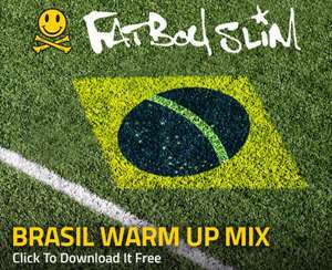 Fatboy Slim - Brasil Warm Up Mix [MP3] - knapp 60min. for free