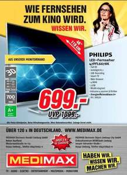 Philips 47PFL6678K, SUPER Schnäppchen aus der Monitorwand MEDIMAX LIMBURG (Lokal) SOLANGE DER VORRAT REICHT