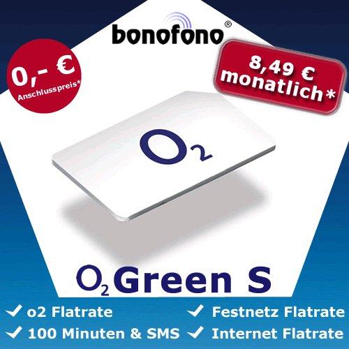 o2 Green S o2 , Festnetz, Internet Flat 300Mb + 100 Min&SMS 8,49 € mtl.