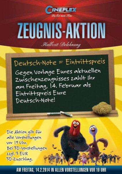 [lokal Neufahrn - nur für Schüler!] Zwischenzeugnis-Aktion: Zum €-Preis der Deutschnote ins Kino am Freitag, 14.02.2014