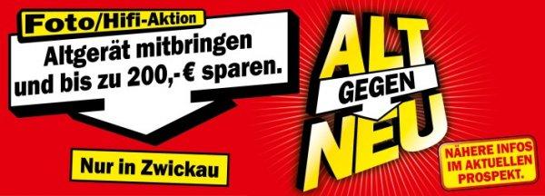 Media Markt Zwickau ALT gegen NEU mit bis zu 200 Euro Direktabzug!!!!! Foto/Hifi