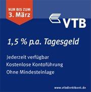 VTB Tagesgeld mit 1,50% Zinsen für Neukunden / 2,30% Zinsen auf Festgeld 3 Jahre