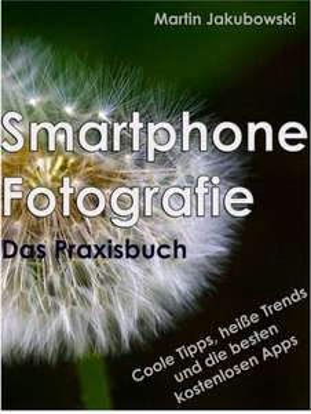 eBook Kindle: Smartphone-Fotografie - Das Praxisbuch